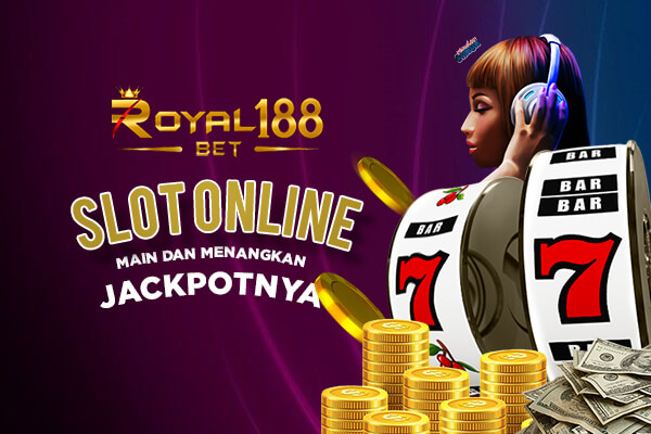 Mainkan Game Slot Online Di Situs Royal188