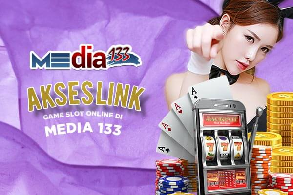 Link Alternatif di Situs Game Slot Online Media133