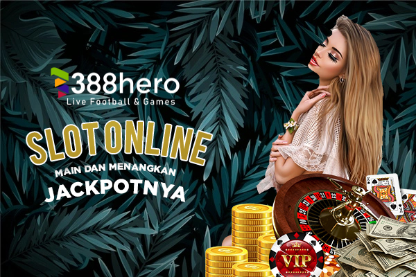 Mainkan Game Slot Online di Situs 388Hero