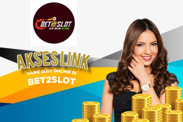 Link Alternatif Game Slot Online di Situs Bet2Slot