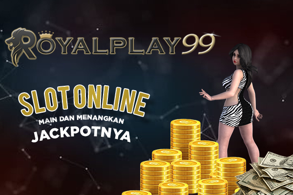 Main Game Slot Online di RoyalPlay99