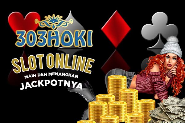 Mainkan Game Slot Online di 303hoki